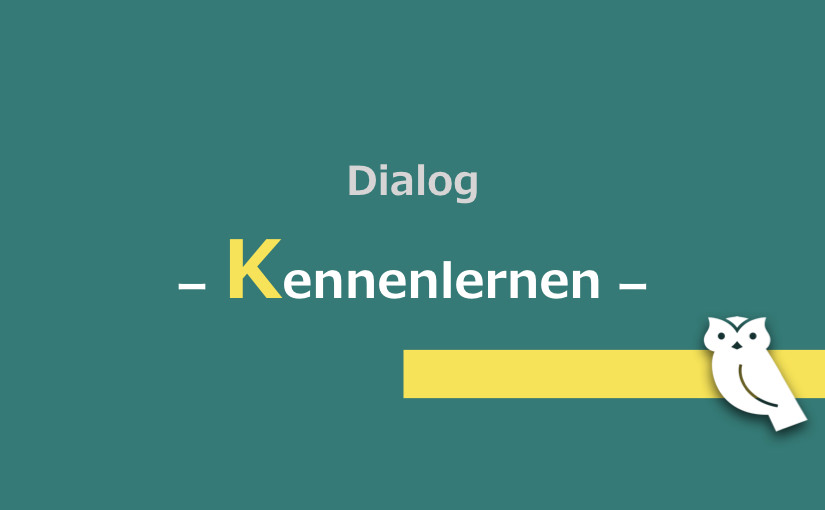 Kennenlernen dialogue